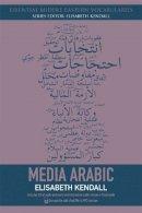Elisabeth Kendall - Media Arabic 2e (Essential Middle Eastern Vocab) - 9780748644957 - V9780748644957