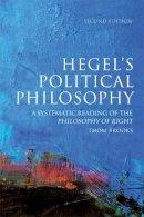 Brooks, Thom - Hegel's Political Philosophy, Second Edition - 9780748645091 - V9780748645091