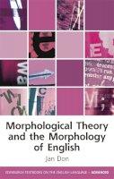 DON - MORPHOLOGICAL THEORY AND THE MORPHO - 9780748645121 - V9780748645121