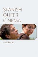 Perriam, Chris - Spanish Queer Cinema - 9780748665860 - V9780748665860
