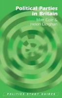 Cole, Matt - Political Parties in Britain (Politics Study Guides) - 9780748668700 - V9780748668700