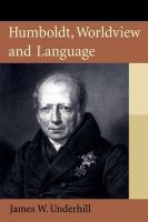 Underhill, James - Humboldt, Worldview, and Language - 9780748668793 - V9780748668793