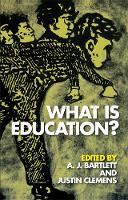 A.J BARTLETT, Justin Clemens - What is Education? (Incitements) - 9780748675326 - V9780748675326