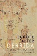 Agnes Czajka, Bora Isyar - Europe After Derrida - 9780748683369 - V9780748683369