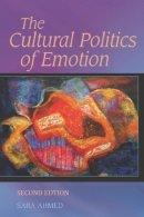 AHMED SARA - THE CULTURAL POLITICS OF EMOTION - 9780748691135 - V9780748691135