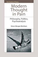 MORGAN WORTHAM SIMON - MODERN THOUGHT IN PAIN - 9780748692415 - V9780748692415