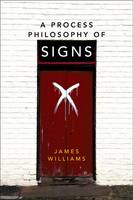 Williams, James - Process Philosophy of Signs - 9780748695010 - V9780748695010