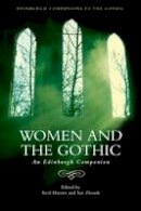 Horner Avril - Women and the Gothic - 9780748699124 - V9780748699124