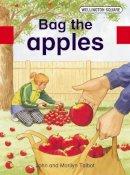 Talbot, John, Talbot, Marilyn - Wellington Square Assessment Kit - Bag the Apples - 9780748769643 - V9780748769643
