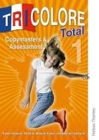 Honnor, Sylvia, Mascie-taylor, Heather - Tricolore Total 1: Copymasters and Assessment (French Edition) - 9780748799923 - V9780748799923