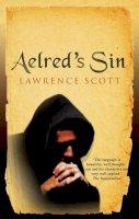 Scott, Lawrence - Aelred's Sin - 9780749003746 - V9780749003746