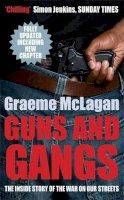 McLagan, Graeme - Guns and Gangs - 9780749007676 - KST0035345