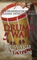 Edward Marston - Drums of War (Captain Rawson 2) - 9780749007904 - V9780749007904