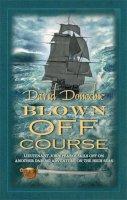 David Donachie - Blown off Course (John Pearce 7) - 9780749009847 - V9780749009847