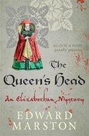Marston, Edward - The Queen's Head (Nicholas Bracewell 1) - 9780749010133 - V9780749010133