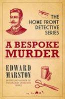Marston, Edward - A Bespoke Murder: Home Front Detective Book 1 - 9780749011444 - V9780749011444