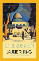 King, Laurie R. - O Jerusalem (Mary Russell & Sherlock Holmes) - 9780749011628 - V9780749011628