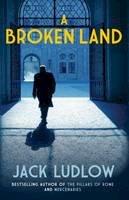 Ludlow, Jack - A Broken Land: The Roads to War, Book 2 - 9780749011802 - V9780749011802