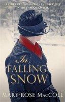 Mary-Rose MacColl - In Falling Snow - 9780749013332 - V9780749013332