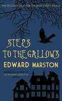 Marston, Edward - Steps to the Gallows (The Bow Street Rivals Series) - 9780749016029 - V9780749016029