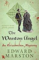 Marston, Edward - The Wanton Angel: A Nicolas Bracewell Novel (Nicholas Bracewell) - 9780749016821 - V9780749016821