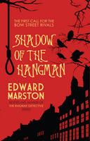 Marston, Edward - Shadow of the Hangman - 9780749016869 - V9780749016869