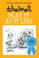 Thelwell, Norman - Play it as it Lies - 9780749017118 - V9780749017118
