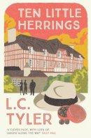 Tyler, L. C. - Ten Little Herrings (The Elsie and Ethelred Series) - 9780749018313 - V9780749018313
