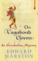 Marston, Edward - The Vagabond Clown (The Nicholas Bracewell Series) - 9780749018412 - V9780749018412