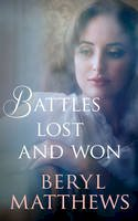 Matthews, Beryl - Battles Lost and Won - 9780749018634 - V9780749018634