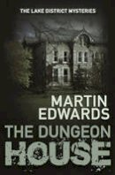 Martin Edwards - The Dungeon House (The Lake District Cold Case Mysteries) - 9780749019808 - KSS0001913