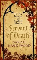 Hawkswood, Sarah - Servant of Death (The Bradecote and Catchpoll Mysteries) - 9780749021726 - V9780749021726