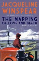 Winspear, Jacqueline - Mapping of Love and Death (Maisie Dobbs Mystery 07) - 9780749040888 - V9780749040888