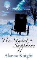 Knight, Alanna - The Stuart Sapphire (Tam Eildor Mystery) - 9780749081157 - V9780749081157