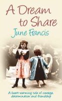 Francis, June - A Dream to Share - 9780749082499 - KNH0003172