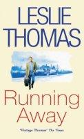 Thomas, Leslie - Running Away - 9780749318888 - KRF0031723