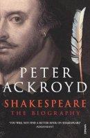 Ackroyd, Peter - Shakespeare - 9780749386559 - V9780749386559