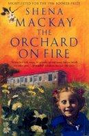 Shena Mackay - The Orchard on Fire - 9780749394066 - KTK0090588