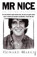 Howard Marks - Mr. Nice: An Autobiography - 9780749395698 - V9780749395698