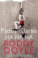 Doyle, Roddy - Paddy Clarke Ha Ha Ha - 9780749397357 - KAK0008730