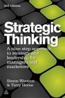 Wootton, Simon; Horne, Terry - Strategic Thinking - 9780749460778 - V9780749460778