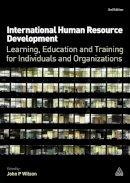 Megginson, David; Wilson, John P.; Matthews, Jennifer Joy; Surtees, Mark - International Human Resource Development - 9780749461065 - V9780749461065