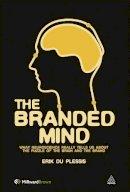Plessis, Erik Du - The Branded Mind - 9780749461256 - V9780749461256