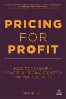 Hill, Peter - Pricing for Profit - 9780749467678 - V9780749467678