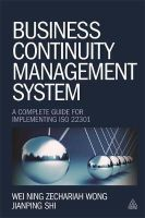 Wong, Wei Ning Zechariah, Shi, Jianping - Business Continuity Management System: A Complete Guide to Implementing ISO 22301 - 9780749469115 - V9780749469115
