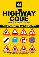AA Publishing - AA The Highway Code: Essential for All Drivers (Aa Driving Test) - 9780749552572 - V9780749552572