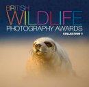 AA Publishing - British Wildlife Photography Awards: Collection 01 - 9780749566494 - V9780749566494
