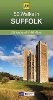 AA Publishing - 50 Walks in Suffolk (AA 50 Walks) - 9780749575731 - V9780749575731