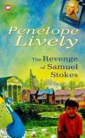 Lively, Penelope - The Revenge of Samuel Stokes - 9780749706012 - KTK0092179