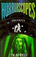 Palmer, Maria - Aquarius: Trapped (Horrorscopes) - 9780749718862 - KTM0007186